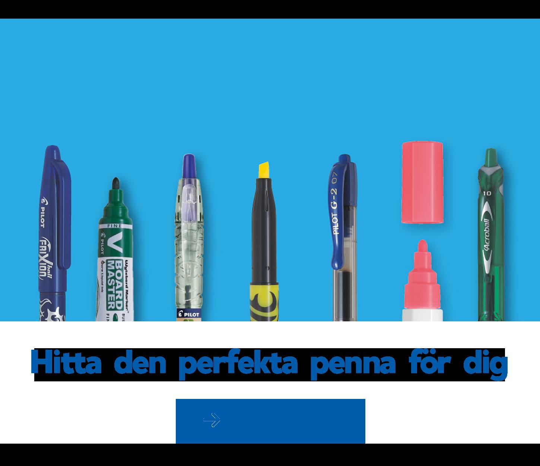 Hitta den perfekta penna för dig